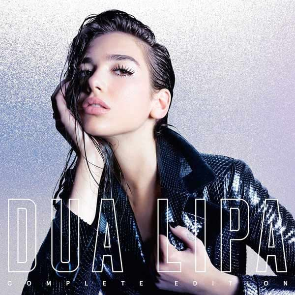 Music artist Dua Lipa Complete Edition mixed by Jamies Snell Jayeks